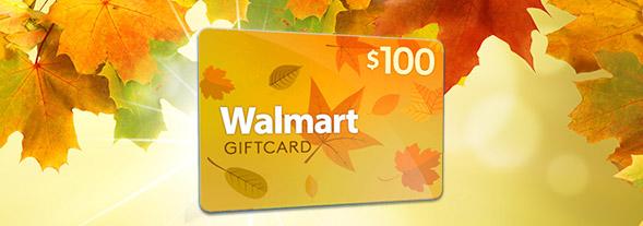Get* a $100  Walmart® Gift Card!